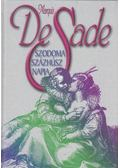Szodoma százhúsz napja - Marquis De Sade