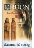 Az elátkozott királyok III. - Maurice Druon