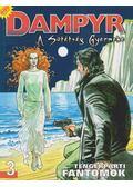 Dampyr 3. - Tengerparti fantomok - Mauro Boselli