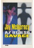 Az utolsó savage - McInerney, Jay