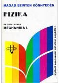 Fizika - Mechanika I. - Dr. Tóth Gábor