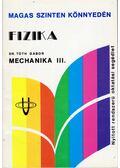 Fizika - Mechanika III. - Dr. Tóth Gábor