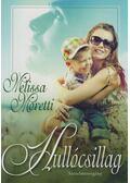 Hullócsillag - Melissa Moretti