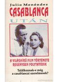 Casablanca után - Menéndez, Julio