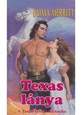 Texas lánya - Merritt, Emma