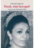 Farah, iráni hercegnő - Meylan, Vincent