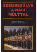 Szembesülve a náci múlttal - Michael Burleigh