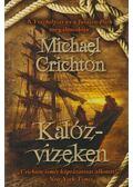 Kalózvizeken - Michael Crichton