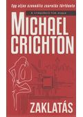 Zaklatás - Michael Crichton