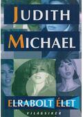 Elrabolt élet - Michael, Judith