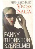Fanny Thornton szerelmei - Michaels, Fern