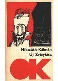 Új Zrínyiász - Mikszáth Kálmán