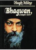 Bhagwan, a bukott isten - Milne, Hugh