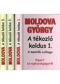 A tékozló koldus I-III. - Moldova György