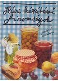 Házi készítésű finomságok - Monika Rohardt
