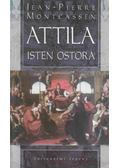 Attila, Isten ostora - Montcassen, Jean-Pierre