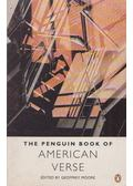 The Penguin Book of American Verse - MOORE, GEOFFREY A.
