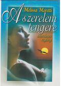 A szerelem tengere - Moretti, Melissa