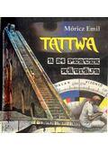 Tattwa - A 24 percek mágiája - Móricz Emil