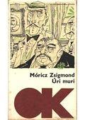 Úri muri - Móricz Zsigmond