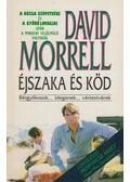 Éjszaka és köd - Morrell, David