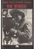 Wim Wenders - Muhi Klára, Perlaki Tamás