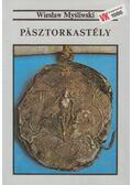 Pásztorkastély - Mysliwski, Wieslaw