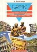 Latin feladatgyűjtemény a középiskolák I-II. osztálya számára - N. HORVÁTH MARGIT