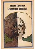 Livingstone bajtársai - Nadine Gordimer