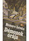 Démonok órája - Nemere István