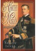 Horthy Miklós magánélete - Nemere István