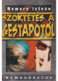 Szöktetés a Gestapotól - Nemere István