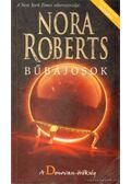 Bűbájosok - Nora Roberts