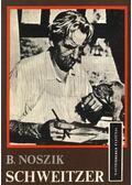 Schweitzer - Noszik, Borisz Mihajlovics