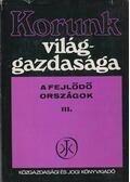 Korunk világgazdasága III. kötet - Nyilas József dr.