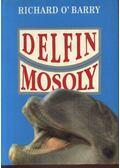 Delfinmosoly - O'Barry, Richard