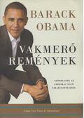 Vakmerő remények - Obama, Barack