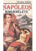 Napóleon magánélete - Octave Aubry