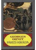 Párizs királya - Ohnet, Georges