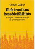 Elektronikus beszédelőállítás - Olaszy Gábor