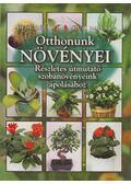 Otthonunk növényei - Dr. Váczi Imréné (szerk.), Dede Géza