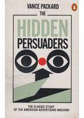 The Hidden Persuaders - Packard, Vance