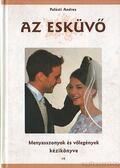 Az esküvő - Palásti Andrea