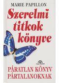 Szerelmi titkok könyve - Papillon, Marie