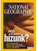 National Geographic Magyarország 2004. Augusztus 8. szám - Papp Gábor