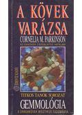 A kövek varázsa - Parkinson, Cornelia M.