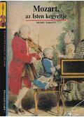 Mozart, az Isten kegyeltje - Parouty, Michel