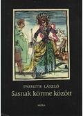 Sasnak körme között - Passuth László