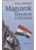 Magyarok - Paul Lendvai