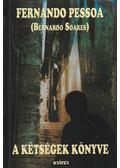 A kétségek könyve - Pessoa, Fernando